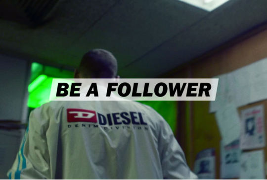 "Diesel ""Be a follower"" campagne"
